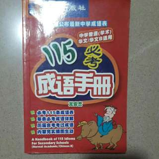 Handbook Of 115 Idioms For Secondary Schools (Normal Academic/Chinese B)