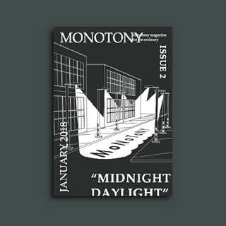 Monotony Zine 02: Midnight Daylight
