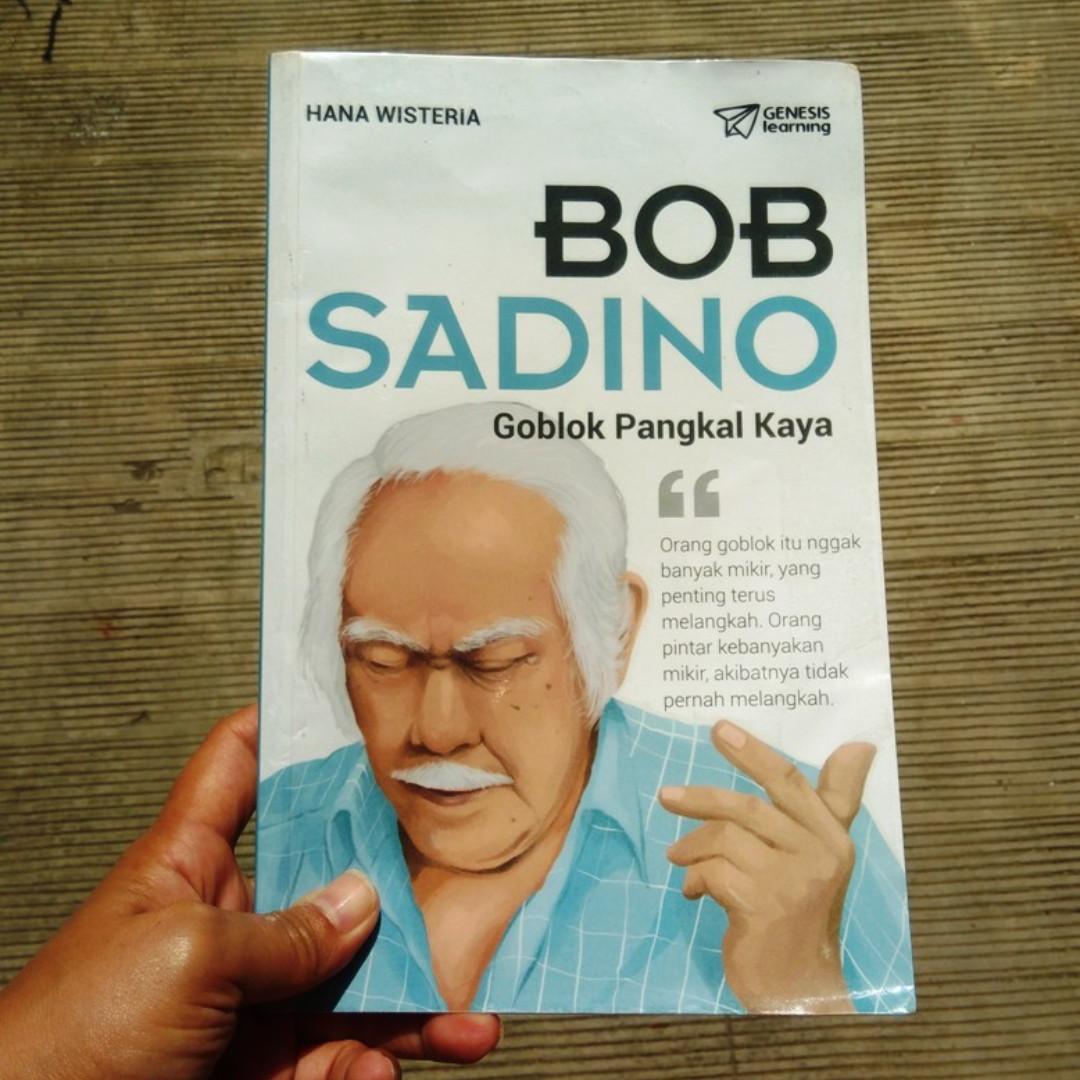 Bob Sadino - Goblok Pangkal Kaya (buku bekas, ori)