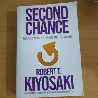 Robert kiyosaki Second Chance