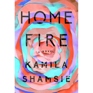(Ebook) Home Fire by Kamila Shamsie