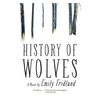 (Ebook) History of Wolves by Emily Fridlund