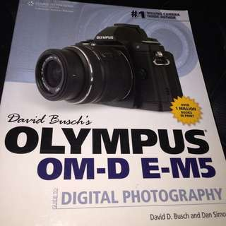 Olympus OMD EM5 - Guide To Digital Photography