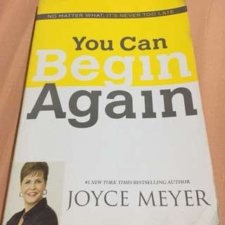 You can Begin Again (Joyce Meyer Book)