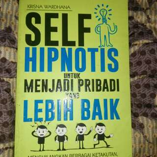 Self Hipnotis Untuk Menjadi Pribadi yang Lebih Baik