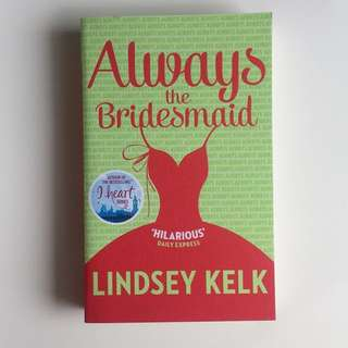 [NEW] Always the Bridesmaid *