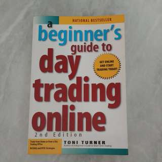 Beginner's guide to day trading online by Toni Turner