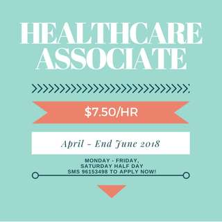 Healthcare Associate | $7.50/hr *April - June 2018*
