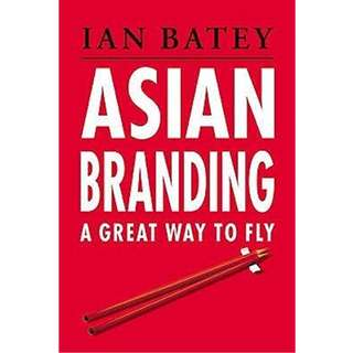 Asian Branding: A Great Way to Fly by Ian Batey Singapore Girl SQ Airlines Advertising Design