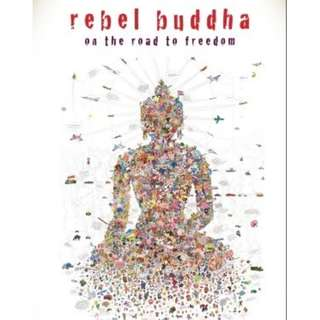 Rebel Buddha: A Guide to a Revolution of Mind Dzogchen Ponlop Buddhism Self Help Happiness Purity True Self