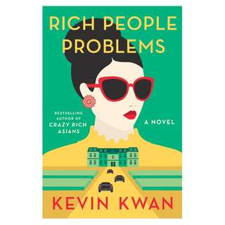 (Ebook) Rich People Problems (Crazy Rich Asians #3) by Kevin Kwan