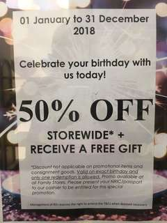 Promotion 50% off selected items if it is you birthday.