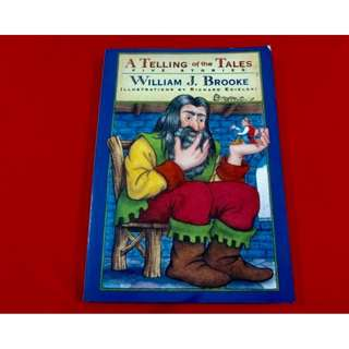 A Telling of the Tales by William J. Brooke