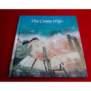 The Crane Wife by Sumiko Yagawa / Katherine Paterson (Translator)