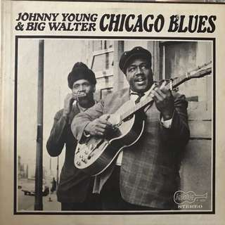 Vinyl lp Johnny young and big Walter Chicago blues