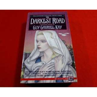 The Darkest Road by Guy Gabriel Kay