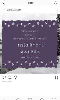 INSTALLMENT AVAILABLE