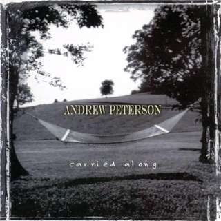💯 Carried Along - Andrew Peterson