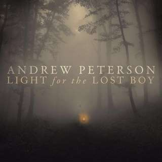 💯 Light for the Lost Boy - Andrew Peterson