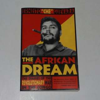 "Ernesto ""Che"" Guevara The African Dream Book"