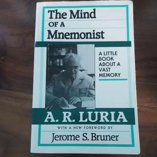 The Mind of a Mnemonist by A.R. Luria
