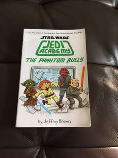 Star Wars JEDI ACADEMY Book (The Phantom Bully)