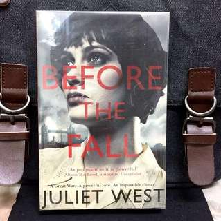 # Novel 《New Book Condition + Inspired By True Story + War Romance Fiction》Juliet West - BEFORE THE FALL : A Great War. A Powerful Love. An Impossible Choice