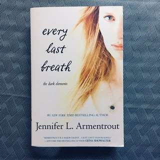 Every Last Breath (the dark elements) - Jennifer Armentrout