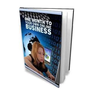 One Month To Your Own Online Business eBook