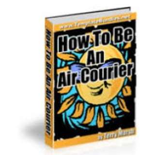 How To Be An Air Courier eBook
