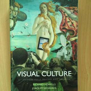 Visual Culture 2nd Edition by Richard Howells, Joaquim Negreiros