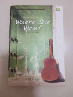 Novel Where She Went (by Gayle Forman)