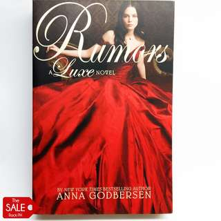 Rumors by Anna Godbersen (The Luxe #2)