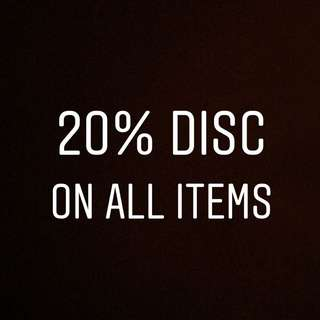 Disc 20% - ALL ITEMS
