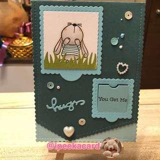 U get me! Handmade card