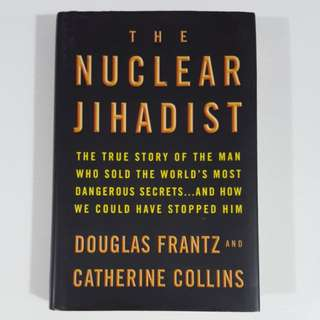 The Nuclear Jihadist by Frantz & Collins [Hardcover]