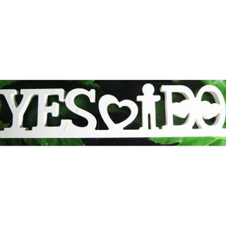 INSTOCK Yes I Do/ Wedding/ Bride and Groom/ Love Wooden Letters Preorder Party/ Home/ Wedding decoration/ Gifts  FREE POSTAGE