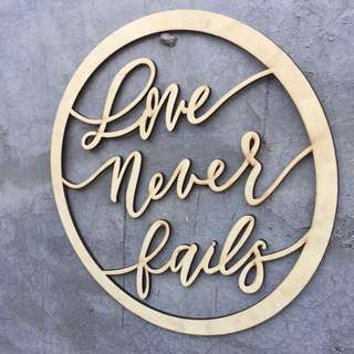 Love signage - Love never fails wedding decoration