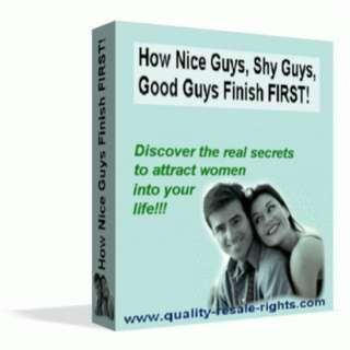 How Nice Guys, Shy Guys, Good Guys Finish First! (Comes With 2 Bonus eBooks)