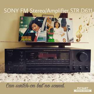 SONY FM tereo/Amplifier STR-D611ance offer! Records are separate item and not inlcuded. Sms 96337309. Selling as non-working display or for parts, can switch on but no sound. $25 offer, sms 96337309.