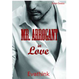 Ebook MR. ARROGANT IN LOVE (Seri 1) - Evathink