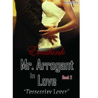 Ebook MR. ARROGANT IN LOVE (Seri ke 2) - Evathink
