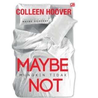 Ebook Mungkin Tidak (Maybe Not) - Colleen Hoover