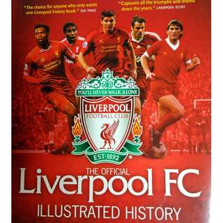 Used The Official Liverpool FC Illustrated History 3rd Edition Hardcover Book