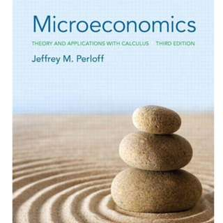 Microeconomics: Theory and Applications with Calculus by Jeffrey M Perloff E-version