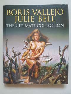 BORIS VALLEJO , JULIE BELL: The Ultimate Collection