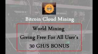 Giving 30Gh/s Free World Mining Bitcoin Cloud Mining