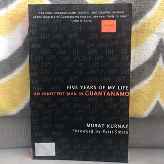 5 years in Guantanamo by Murat Kurnaz