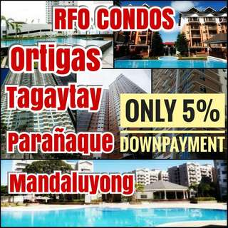 5% Dp to move in rfo condo in MANDALUYONG ORTIGAS PASIG