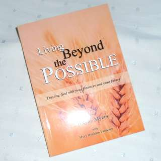 Charity Sale! Living Beyond the Possible by Wayne Meyers Christian Book